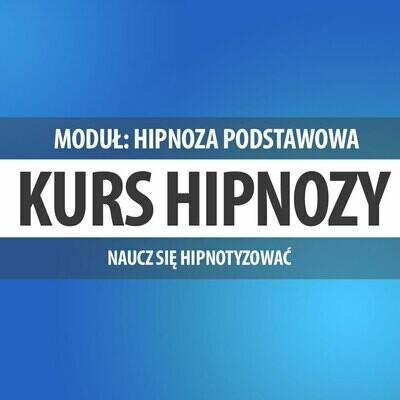 Moduł - Hipnoza Podstawowa