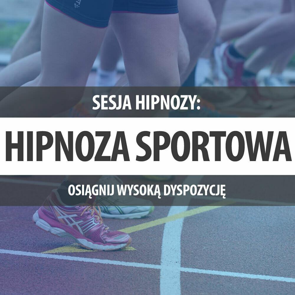 Sesja Hipnozy Sportowej
