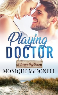 Playing Doctor, A Cinnamon Bay Romace