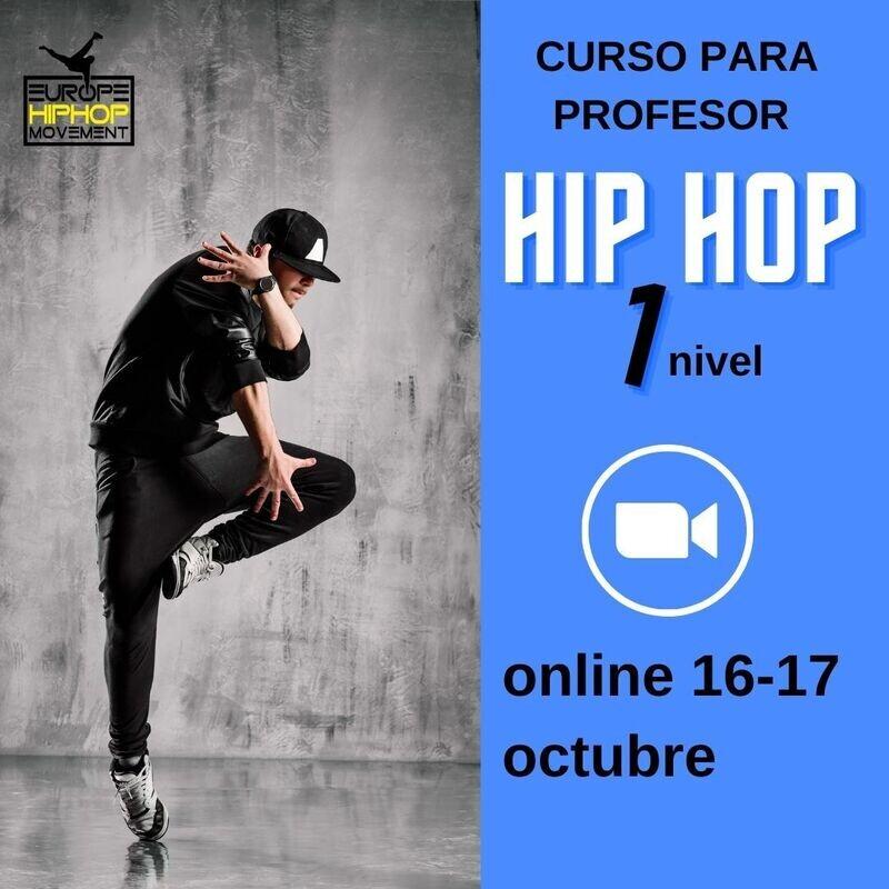 Profesor de formación Hip Hop 1°nivel -online 16/17 octubre-