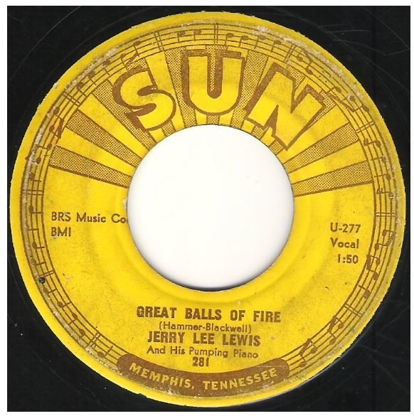 "Lewis, Jerry Lee / Great Balls of Fire | Sun 281 | Single, 7"" Vinyl 