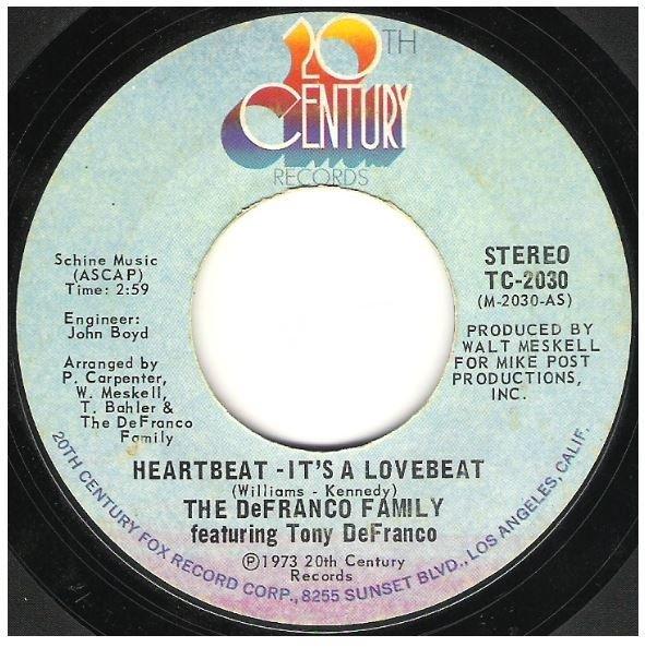 "DeFranco Family, The / Heartbeat - It's a Lovebeat | 20th Century TC-2030 |  Single, 7"" Vinyl | June 1973"