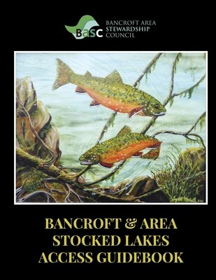 Bancroft & Area Stocked Lakes Access Guidebook