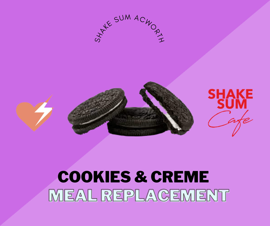 Cookies and Creme - Meal Replacement