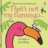 Usborne That's Not My Flamingo