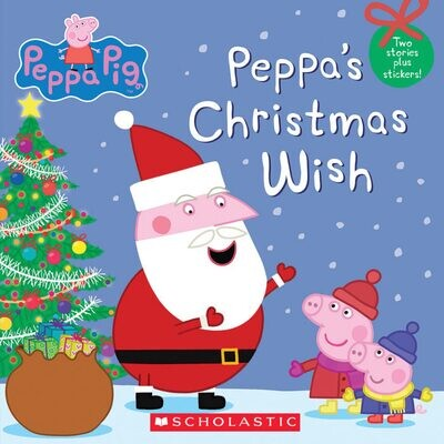 Scholastic Peppa Pig: Peppa's Christmas Wish