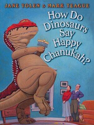 Scholastic How Do Dinosaurs Say Happy Chanukah (HC)