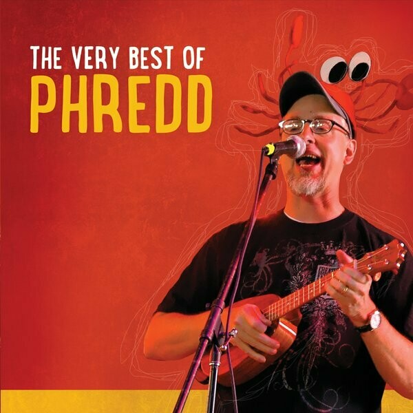 The Very Best of Phredd CD