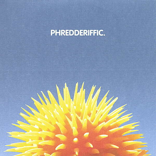 Phredderiffic CD