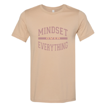 """""""Mindset Over Everything"""" Tees"""
