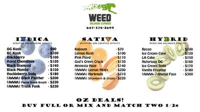 OZ DEALS! PRICE ONLY VALID WHEN PURCHASING A FULL OZ!