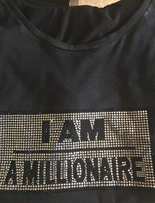 I Am A Millionaire Rhinestone T-Shirt