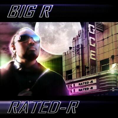 "Big R ""Rated R"" Digital Download"