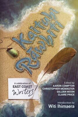 Kaituhi Rawhiti - A Celebration of East Coast Writers