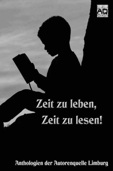 Zeit zu leben, Zeit zu lesen