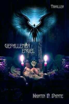 Gefallener Engel - Teil 1