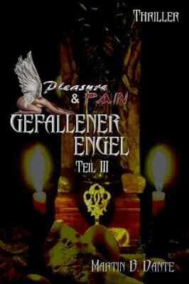 Gefallener Engel, Teil 3