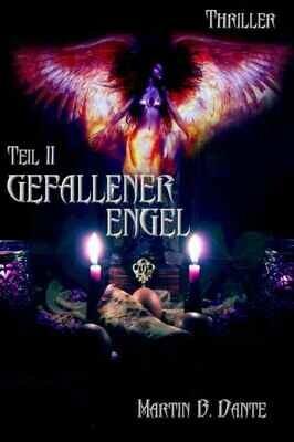 Gefallener Engel, Teil 2