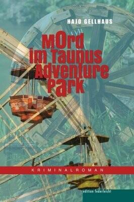 Mord im Taunus Adventure Park