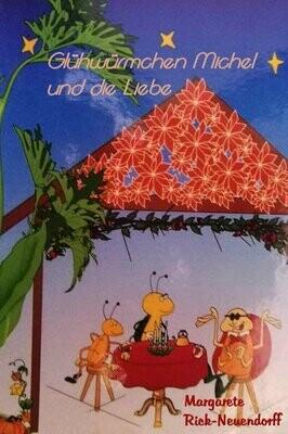 Glühwürmchen Michel und die Liebe