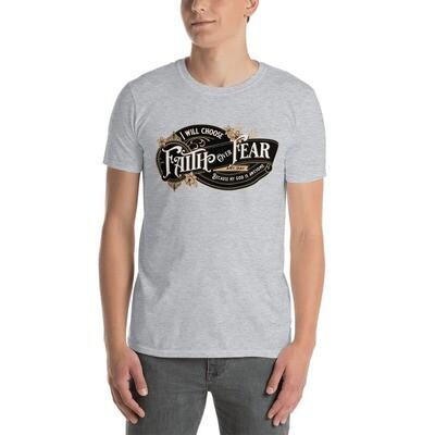 Unisex T-Shirt - Faith over Fear