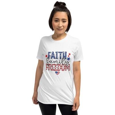 Unisex T-Shirt Faith Family Freedom