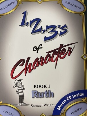 1, 2, 3's of Character — Ruth