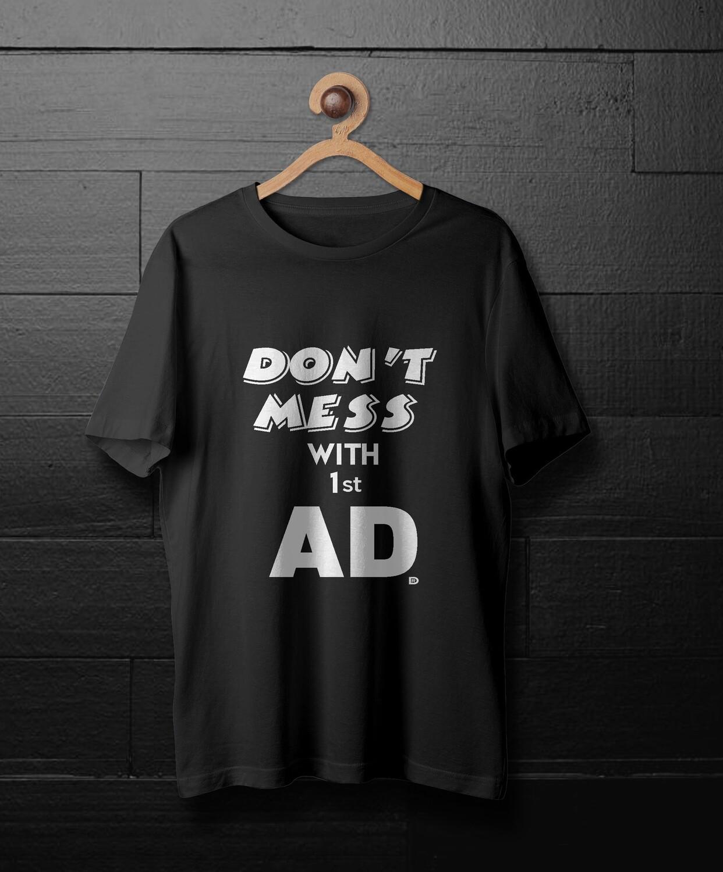 1st AD T - Shirt