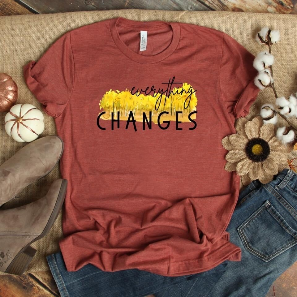 Everything Changes Tee
