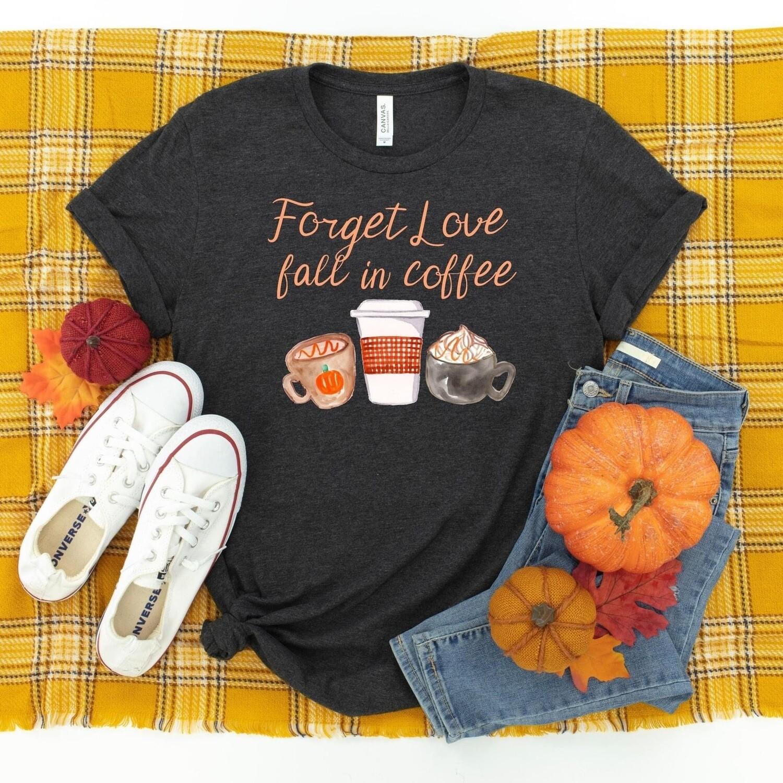 Fall In Coffee Tee