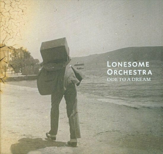 Lonesome Orchestra - Ode to a dream (2014) Gesigneerd