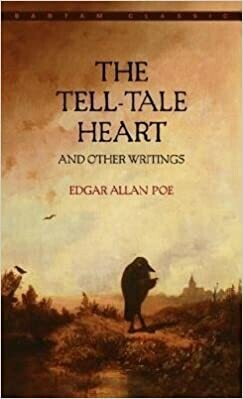 The Tell-Tale Heart & Other Writings