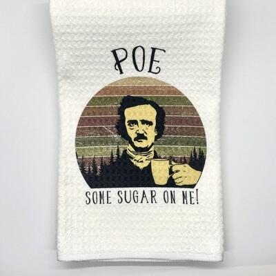 Poe Some Sugar Tea Towel