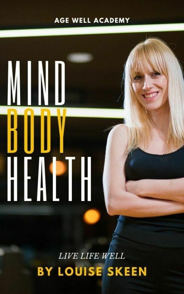 Mind, Body, Health