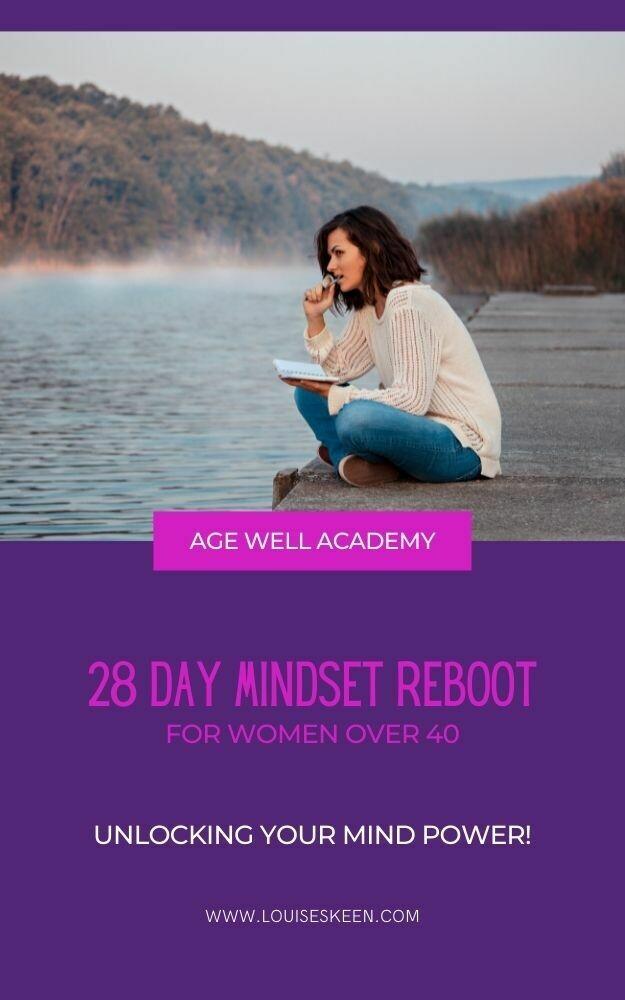 28 Day Mindset Reboot For Women Over 40!