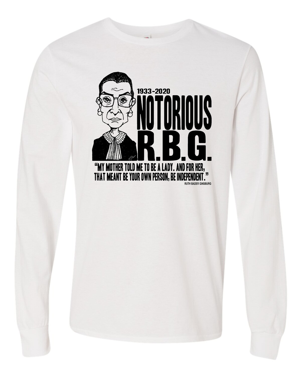 RBG-MY MOTHER QUOTE / SOFTSTYLE LONG SLEEVE-T / WHITE