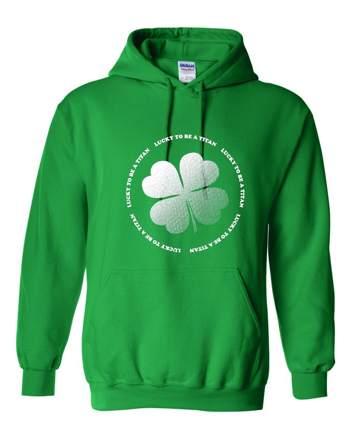 LUCKY TO BE A TITAN (PULLOVER HOODIE) 18500