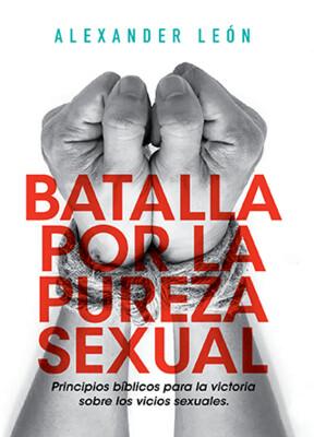 BATALLA POR LA PUREZA SEXUAL