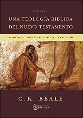 UNA TEOLOGÍA BÍBLICA NT VOL. 2