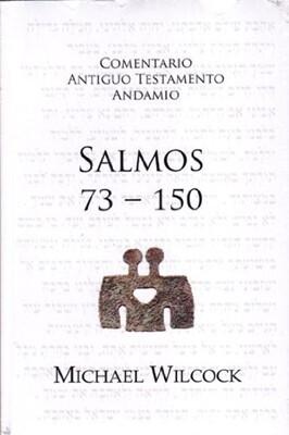 COMENTARIO ANTIGUO TESTAMENTO ANDAMIO: SALMOS 73-150