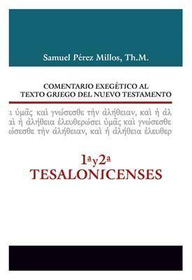 COM. EXEGÉTICO AL TEXTO GRIEGO N.T. 1 Y 2 TESA