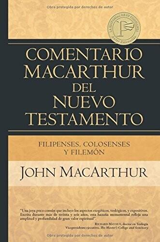 COMENTARIO MACARTHUR- FILIPENSES, COLOSENSES & FILEMON