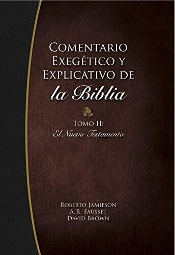 COM. EXEGÉTICO Y EXPLICATIVO DE LA BIBLIA 2