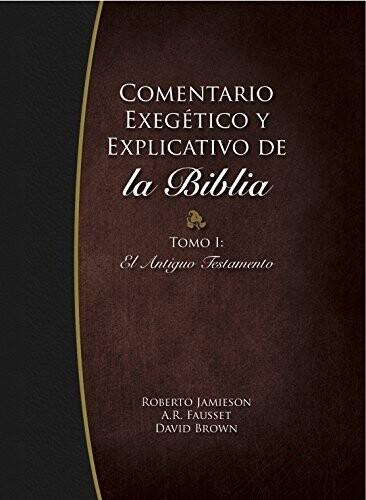COM. EXEGÉTICO Y EXPLICATIVO DE LA BIBLIA 1
