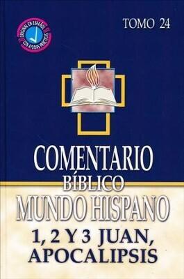 COMENTARIO BÍBLICO MUNDO HISPANO TOMO 24/ 1,2 Y 3 JUAN, APOCALIPSIS