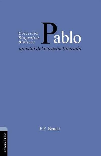 PABLO- APÓSTOL DEL CORAZÓN LIBERADO