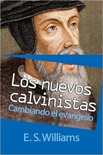 LOS NUEVOS CALVINISTAS