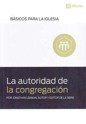 LA AUTORIDAD DE LA CONGREGACIÓN
