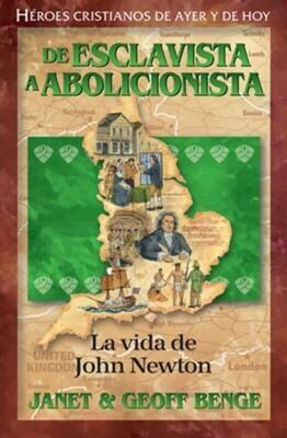 DE ESCLAVISTA A ABOLICIONISTA-LA VIDA DE JOHN NEWTON