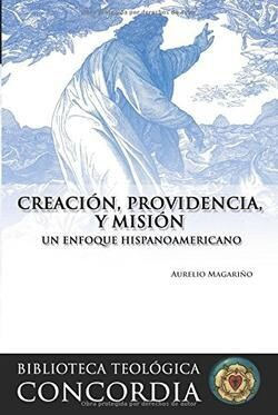 CREACIÓN, PROVIDENCIA Y MISIÓN
